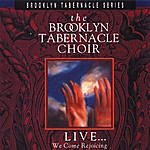 The Brooklyn Tabernacle Choir Live...We Come Rejoicing