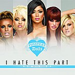 The Pussycat Dolls I Hate This Part (4-Track Maxi-Single)