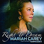 Mariah Carey Right To Dream (Single)