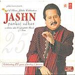 Pankaj Udhas Jashn, Vol.1
