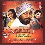 Anand Raaj Anand Sarhad Paar A New Dawn