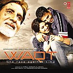 Anu Malik Waqt (The Race Against Time)