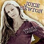 Juice Newton American Legend