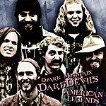 The Ozark Mountain Daredevils American Legends