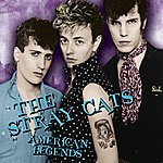Stray Cats American Legends