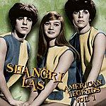 The Shangri-Las American Legends, VOL.1