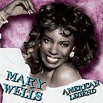 Mary Wells American Legend
