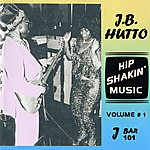 J.B. Hutto Hip Shakin' Music Volume 1