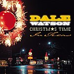 Dale Watson Christmas Time In Texas