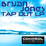 Bryan Jones Tap Out LP