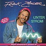 Frank Zander Unter Strom - remastered and pimped up
