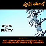Digital Alkemist Utopia Vs Reality