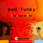 Indiscretion Mad Funky