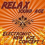 Astor Relax Sound Age - Electronic New Age Concept