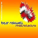 Bass Rokwell Metrolectro