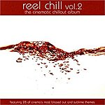 City Of Prague Philharmonic Orchestra Reel Chill 2: The Cinematic Chillout Album