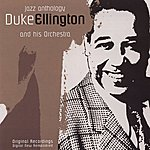 Duke Ellington & His Orchestra Jazz Anthology
