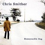 Chris Smither Honeysuckle Dog