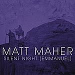 Matt Maher Silent Night (Emmanuel)