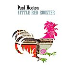 Paul Heaton Little Red Rooster (Single Version)