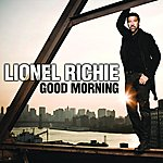 Lionel Richie Good Morning (Single)