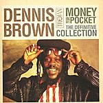 Dennis Brown Money In My Pocket: The Definitive Collection