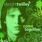 Dwight Twilley Come Together (Single)