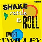 Dwight Twilley Shake, Rattle and Roll (Single)