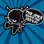 The Jinks Who's The Dad E.p?