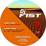 DJ Fist El Pajaro / Tribal Rules / SR Tambor