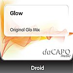 Droid Glow (Original Glo Mix)