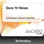 Technoboy Guns 'N' Noses (Technoboy's Atomic Hard Mix)