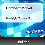 Builder Hardbeat Market (Hardstyle Masterz Mix)