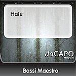 Bassi Maestro Hate