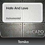 Tamika Hate And Love (Instrumental)
