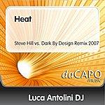 Luca Antolini DJ Heat (Steve Hill vs. Dark By Design Remix 2007)