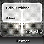 Postman Hello Dutchland (Dub Mix)