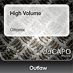 Outlaw High Volume (Ottomix)