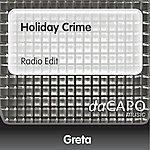 Greta Holiday Crime (Radio Edit)