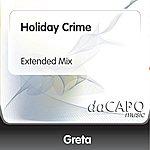 Greta Holiday Crime (Extended Mix)