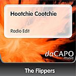 The Flippers Hootchie Cootchie (Radio Edit)