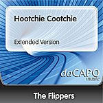 The Flippers Hootchie Cootchie (Extended Version)