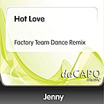 Jenny Hot Love (Factory Team Dance Remix)