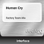 Interface Human Cry (Factory Team Mix)
