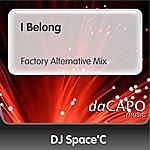DJ Space'C I Belong (Feat.  Anne) (Factory Alternative Mix)