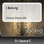 DJ Space'C I Belong (Feat.  Anne) (Factory Dance Mix)