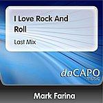 Mark Farina I Love Rock And Roll (Last Mix)