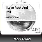 Mark Farina I Love Rock And Roll (Instrumental)