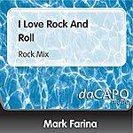 Mark Farina I Love Rock And Roll (Rock Mix)