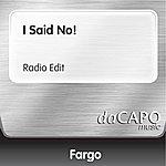 Fargo I Said No!  (Feat.  Deborah Cole) (Radio Edit)